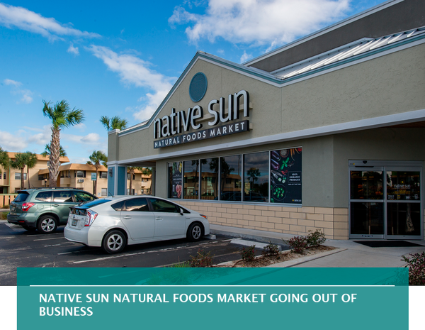 Native Sun Natural Foods Market going out of business
