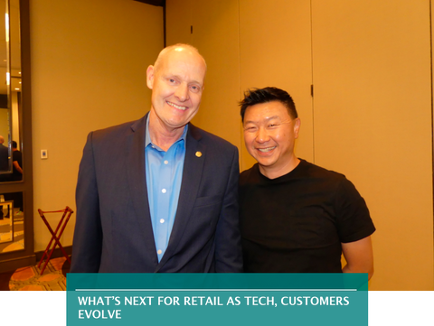 WHAT'S NEXT FOR RETAIL AS TECH, CUSTOMERS EVOLVE