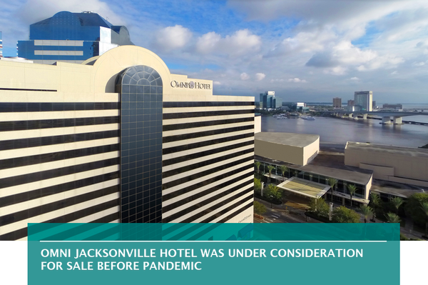 Omni Jacksonville hotel was under consideration for sale before pandemic