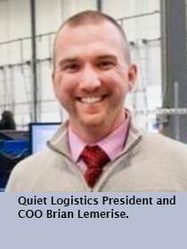 Quiet Logistics President and COO Brian Lemerise.