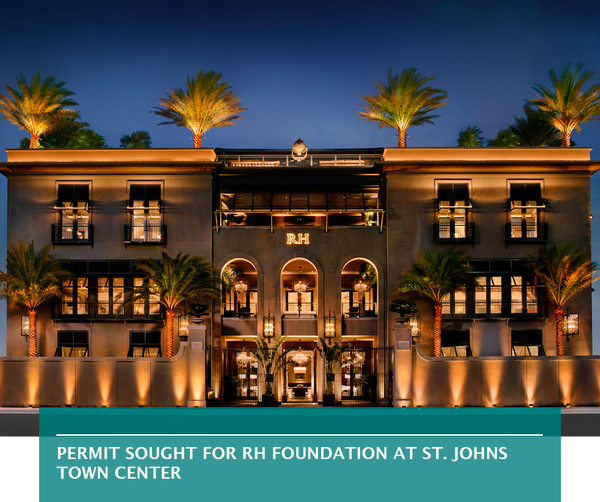 Permit sought for RH foundation at St. Johns Town Center