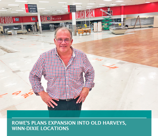 Rowe's plans expansion into old Harveys, Winn-Dixie locations