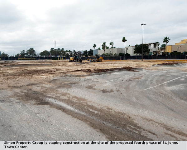 Simon Property Group is staging construction at the site of the proposed fourth phase of St. Johns Town Center.