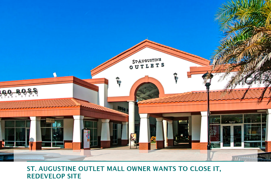 St. Augustine Outlet Mall owner wants to close it, redevelop site