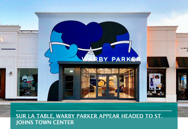 Sur La Table, Warby Parker appear headed to St. Johns Town Center