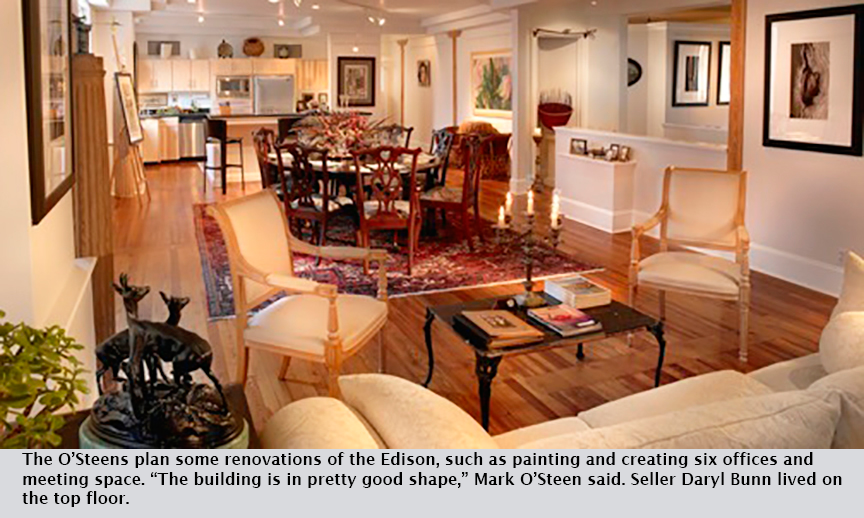 """The O'Steens plan some renovations of the Edison, such as painting and creating six offices and meeting space. """"The building is in pretty good shape,"""" Mark O'Steen said. Seller Daryl Bunn lived on the top floor."""