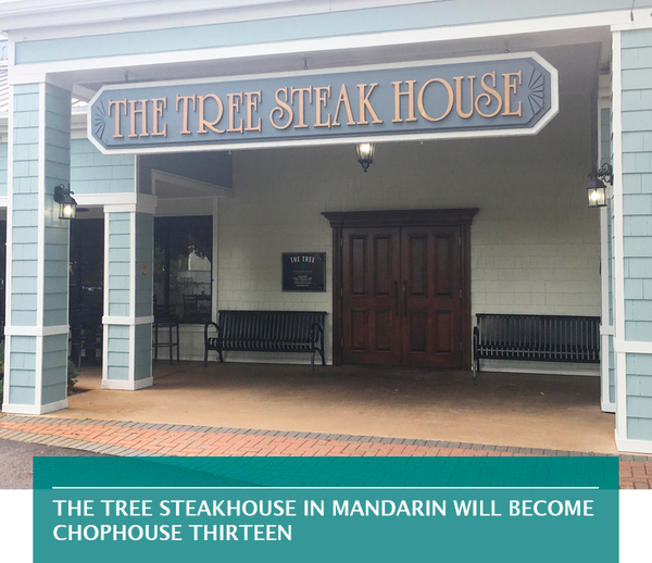 The Tree Steakhouse in Mandarin will become ChopHouse Thirteen