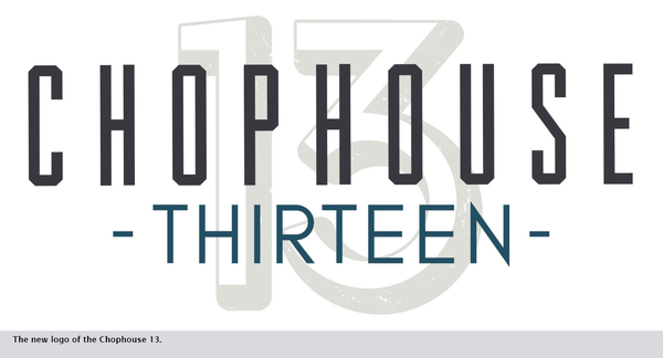 The new logo of the Chophouse 13.