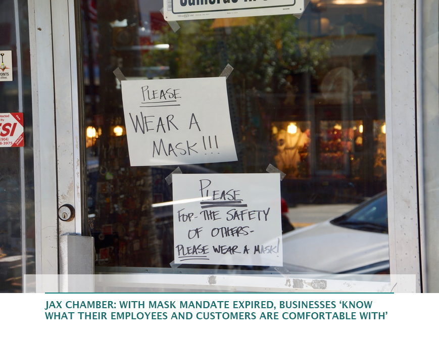 JAX Chamber: With mask mandate expired, businesses 'know what their employees and customers are comfortable with'