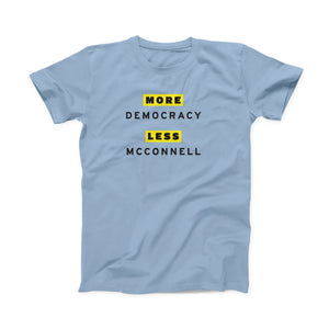 More Democracy Less McConnell Crewneck T-Shirt