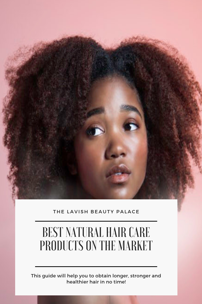 Best Natural Hair Care Products on the Market
