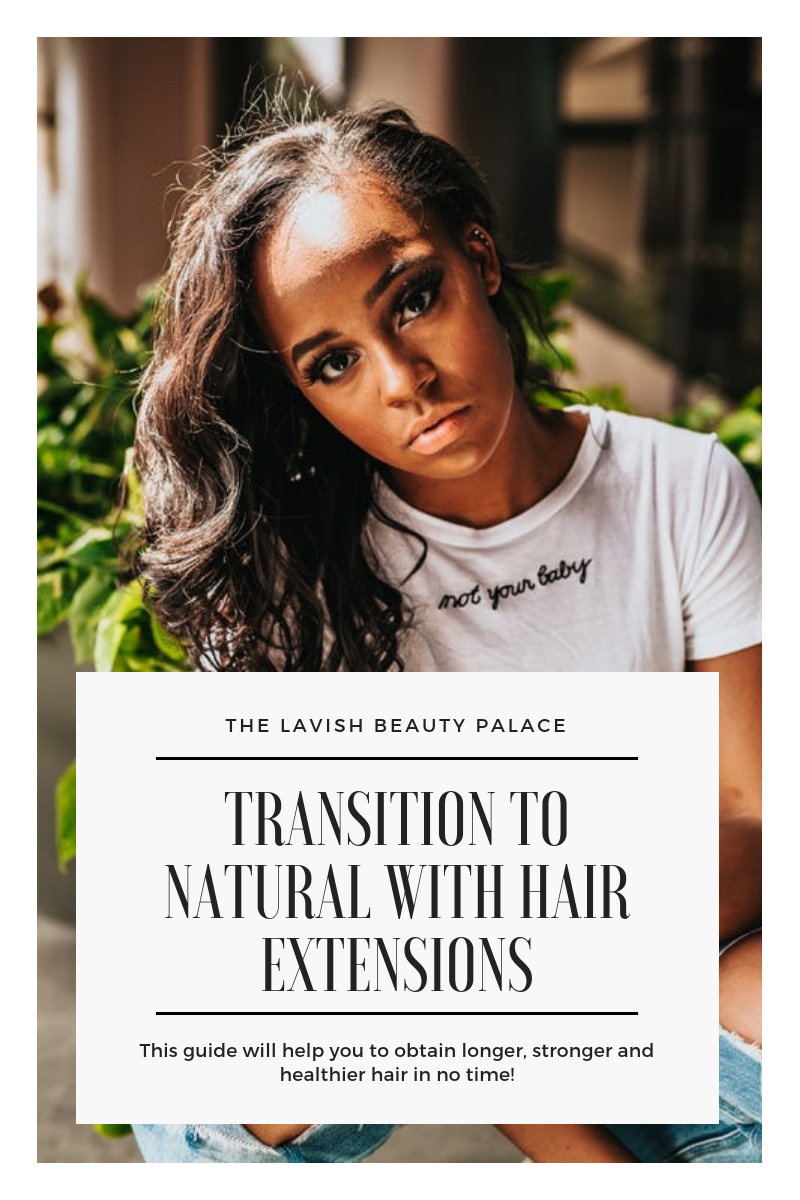 Transition From Permed to Natural Hair Using Extensions!