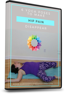 6 Yoga Poses to Make Hip Pain Disappear Video