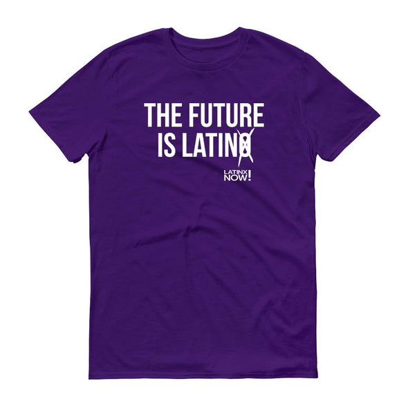 LatinX Now The Future is LatinO/X Adult Short Sleeve T-Shirt