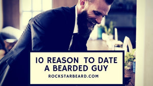 10 Reasons why you should date a beard guy