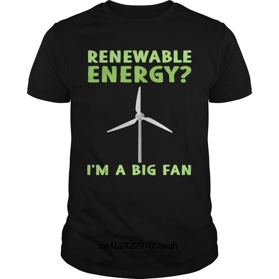 Fan Club Shirt: Funny Renewable Energy T-Shirt:  I'm a Big Fan!