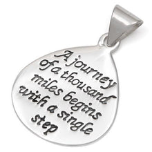 "Load image into Gallery viewer, Sterling Silver ""A journey of a thousand miles begins with a single step"" Charm Pendant"