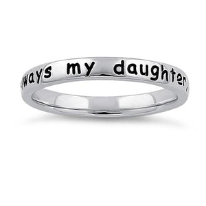 "Sterling Silver ""Always my daughter, forever my friend"" Ring"