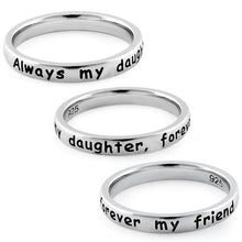 "Load image into Gallery viewer, Sterling Silver ""Always my daughter, forever my friend"" Ring"