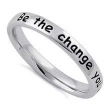 "Load image into Gallery viewer, Sterling Silver ""Be the change you wish to see in the world"" Ring"