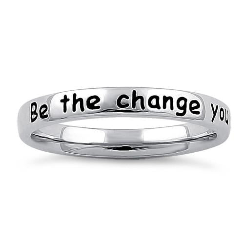 "Sterling Silver ""Be the change you wish to see in the world"" Ring"