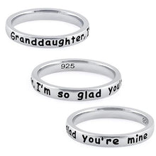 "Load image into Gallery viewer, Sterling Silver ""Granddaughter, I'm so glad you're mine"" Ring"