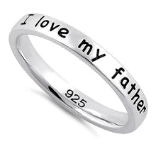 "Load image into Gallery viewer, Sterling Silver ""I love my father"" Ring"