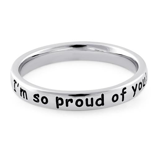 "Sterling Silver ""I'm so proud of you!"" Ring"