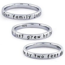 "Load image into Gallery viewer, Sterling Silver ""Our Family Just Grew By Two Feet"" Ring"