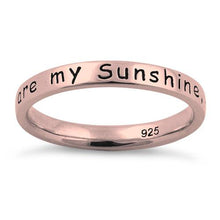 "Load image into Gallery viewer, Sterling Silver Rose Gold Plated ""You Are My Sunshine, My Only Sunshine"" Ring"