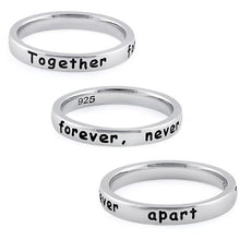 "Load image into Gallery viewer, Sterling Silver ""Together forever, never apart"" Ring"