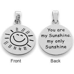 "Sterling Silver ""You are my Sunshine my only Sunshine"" Pendant"