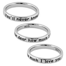 "Load image into Gallery viewer, Sterling Silver ""You'll never know dear how much I love you"" Ring"
