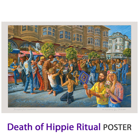 "Death of Hippie Ritual 1967 Poster - 12"" X 18"" - 100 lb stock"