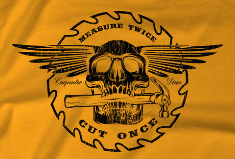 Carpenter Skull T-Shirt - Carpenter Diem - FREE SHIP