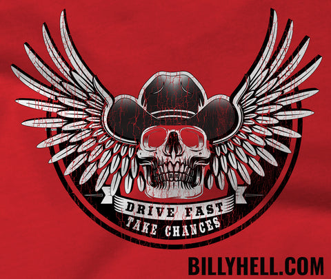 Drive Fast, Take Chances - FREE SHIP