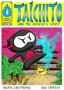 Book 1 - Taichito and the Warrior's Spirit - Signed by the Senseis