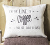 ' Love of Coffee ' Linen Gift Cushion