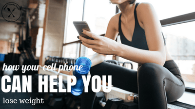 Here Is How Your Cell Phone Can Help You Lose Weight