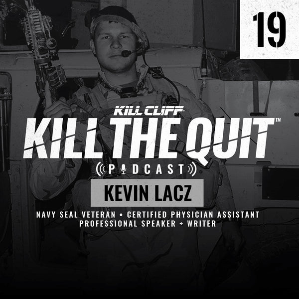 PODCAST Ep  019 - Kevin Lacz – Kill Cliff