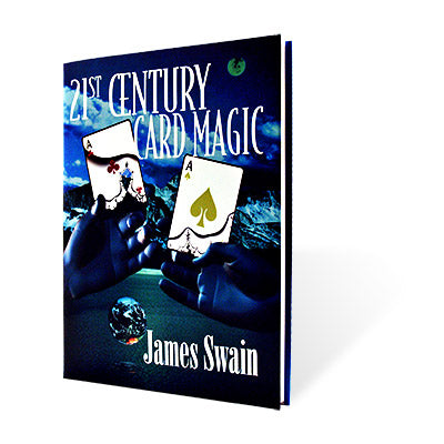 21st Century Card Magic by James Swain - Book