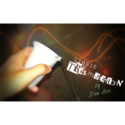 Liquid Transmutation by Dan Alex - Video DOWNLOAD