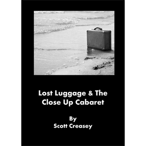 Lost Luggage and the Close up Cabaret by Scott Creasey - eBook DOWNLOAD