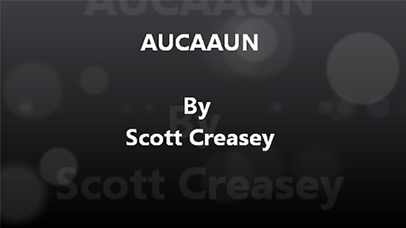 AUCAAUN - Any Unknown Card at Any Unknown Number Video DOWNLOAD by Scott Creasey