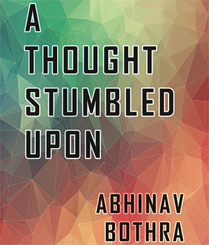 A Thought Stumbled Upon by Abhinav Bothra Mixed Media DOWNLOAD