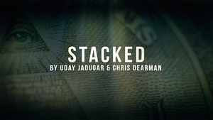 STACKED (Gimmicks and Online Instructions) by Christopher Dearman and Uday