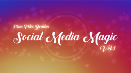 Social Media Magic Volume 1 (DVD and Gimmicks) by Felix Bodden