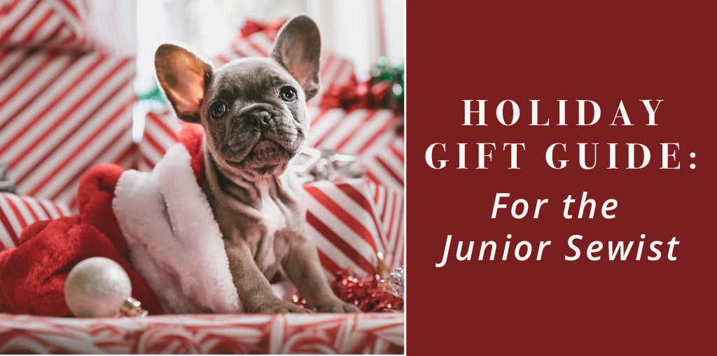 Gift Guide For Junior Sewists