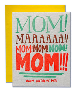 Yelling for Mom Mother's Day Card