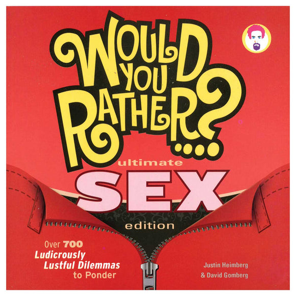 Would You Rather...? Sex Edition